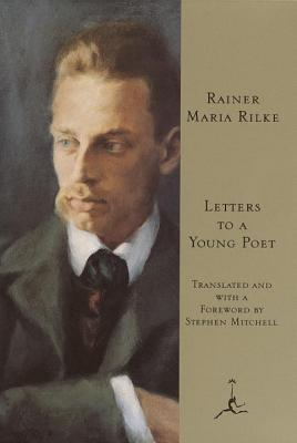 Letters to a Young Poet By Rilke, Rainer Maria/ Mitchell, Stephen (TRN)/ Mitchell, Stephen