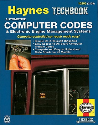 The Haynes Computer Codes and Electronic Engine Management Systems Manual By Maddox, Robert/ Haynes, John Harold